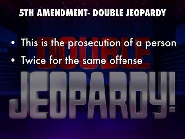 Double Jeopardy 5th Amendment Bill of Rights Flashca...